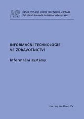 Informační technologie ve zdravotnictví - Münz Jan