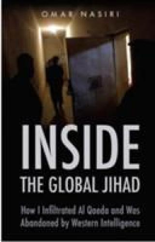 Inside the Global Jihad - Nasiri Omar