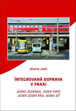 Integrovaná doprava v praxi - Jareš Martin