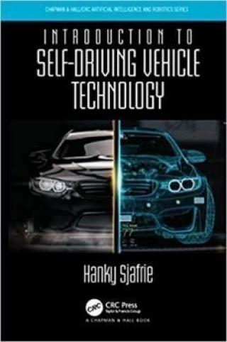 Introduction to Self-Driving Vehicle Technology - Sjafrie Hanky