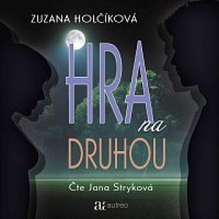 Jana Stryková – Holčíková: Hra na druhou