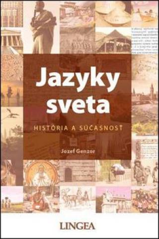 Jazyky sveta -- História a súčasnosť - Genzor Jozef