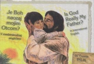 Je Boh naozaj mojím otcom? Is God Really My Father? - Palm Connie