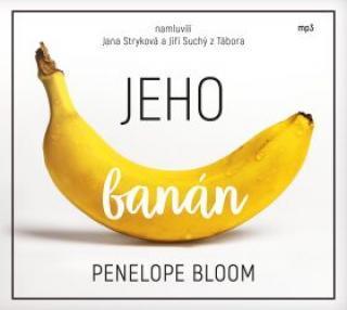 Jeho banán - Penelope Bloom - audiokniha