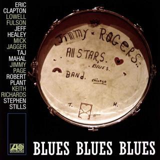 Jimmy Rogers All-Stars Blues Blues Blues  Black