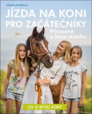 Jízda na koni pro začátečníky - Gródeková Elżbieta