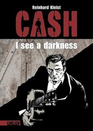 Johnny Cash I see a darkness - Kleist Reinhard