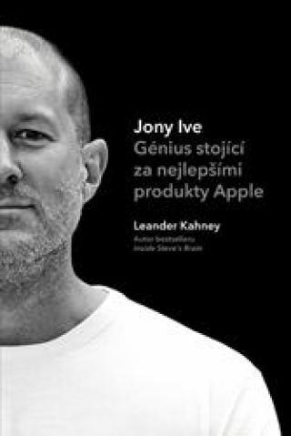 Jony Ive - Génius stojící za nejlepšími produkty Apple