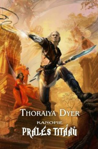 Kanopie Prales Titánů - Dyer Thoraiya