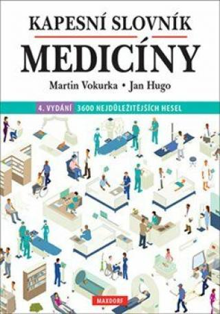 Kapesní slovník medicíny - Martin Vokurka, Jan Hugo