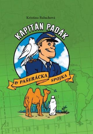 Kapitán Padák & Pašerácka spojka - Baluchová Kristína
