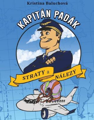 Kapitán Padák. Straty a nálezy - Baluchová Kristína