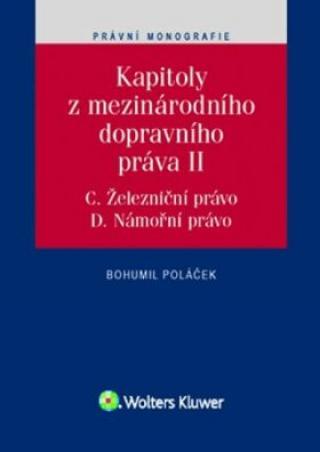 Kapitoly z mezinárodního dopravního práva II. - Bohumil Poláček