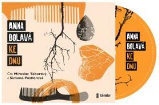 Ke dnu - Anna Bolavá - audiokniha
