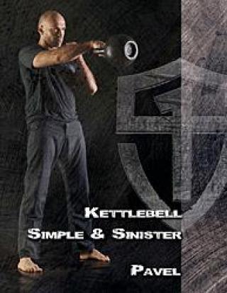 Kettlebell Simple & Sinister - Tsatsouline Pavel