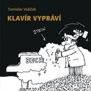 Klavír vypráví - Vašíček Tomislav