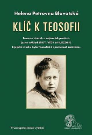 Klíč k teosofii - Blavatská Helena P.