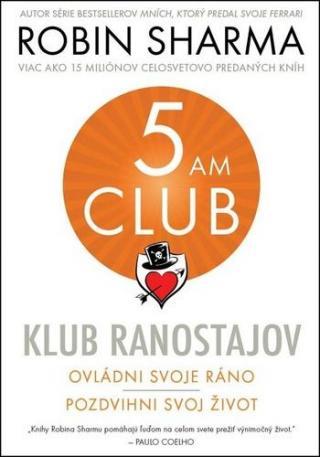 Klub ranostajov -- Ovládni svoje ráno, pozdvihni svoj život