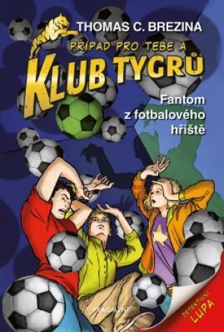 Klub Tygrů Fantom z fotbalového hřiště - Brezina Thomas