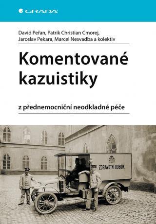 Komentované kazuistiky z přednemocniční neodkladné péče, Peřan David