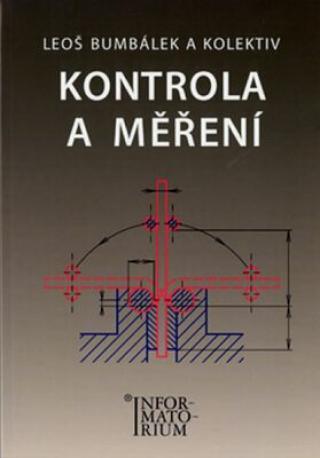 Kontrola a měření - Bumbálek Leoš