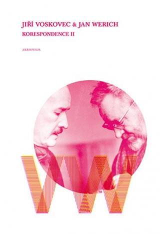 Korespondence II - Voskovec a Werich - Matějka Ladislav