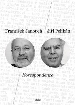 Korespondence - Janouch František, Pelikán Jiří