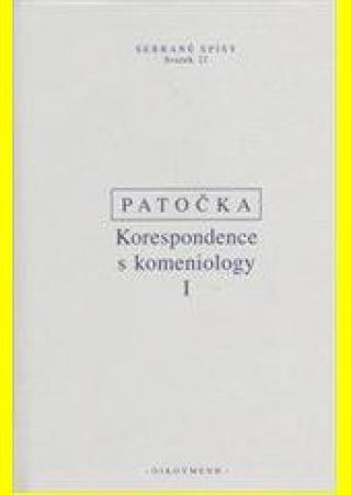 Korespondence s komeniology I - Patočka Jan