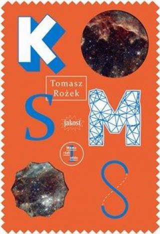 Kosmos - Rożek Tomasz