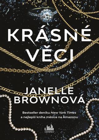Krásné věci, Brownová Janelle