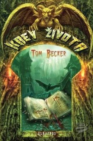 Krev života - Becker Tom