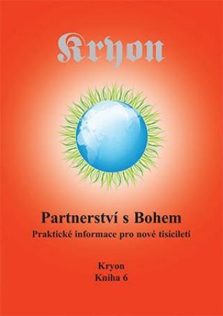 Kryon 6 - Partnerství s Bohem - Carroll Lee