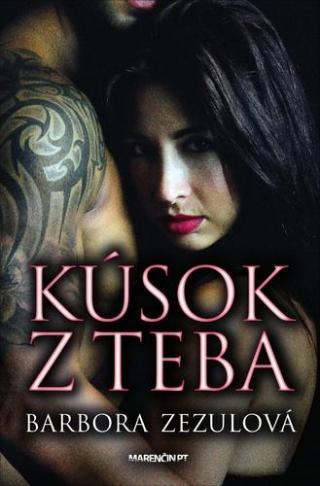 Kúsok z teba - Zezulová Barbora