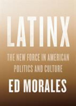 Latinx - Morales Ed