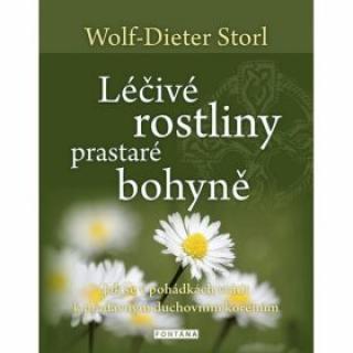 Léčivé rostliny prastaré bohyně - Storl Wolf-Dieter