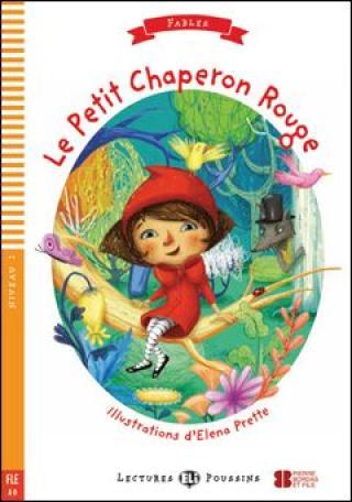 Lectures ELI Poussins 1/A0: Le Petit Chaperon Rouge   Downloadable multimedia