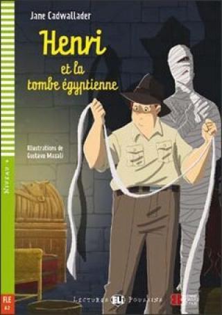 Lectures ELI Poussins 4/A2: Henri et la tombe egyptienne   Downloadable multimedia - Jane Cadwallader