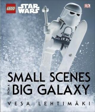 LEGO Star Wars: Small Scenes From A Big Galaxy - Vesa Lehtimaki