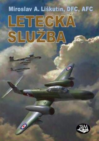 Letecká služba - Liškutín M. A.