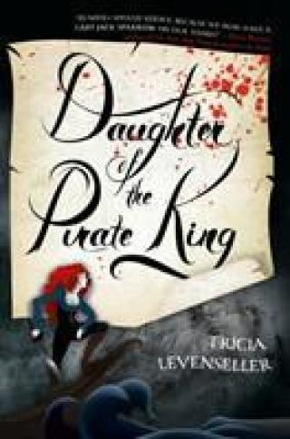 Levenseller, Tricia - Daughter of the Pirate King