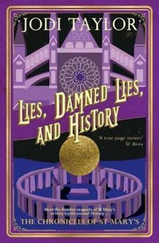 Lies, Damned Lies, and History - Taylor Jodi
