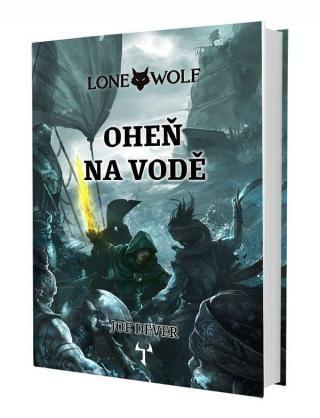 Lone Wolf Oheň na vodě -- Kniha 2 - Dever Joe