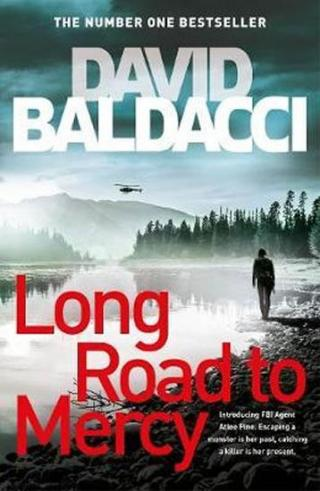 Long Road to Mercy - Baldacci David