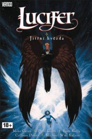 Lucifer 10 - Jitřní hvězda - Mike Carey, Peter Gross