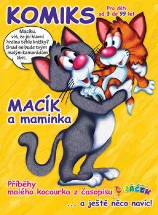 Macík a maminka -- Komiksové příběhy malého kocourka
