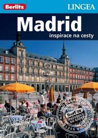 Madrid -- Inspirace na cesty -- Průvodce Madrid - Berlitz