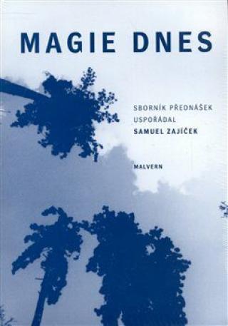 Magie dnes - Samuel Zajíček