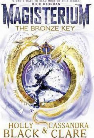 Magisterium - The Bronze Key - Clareová Cassandra