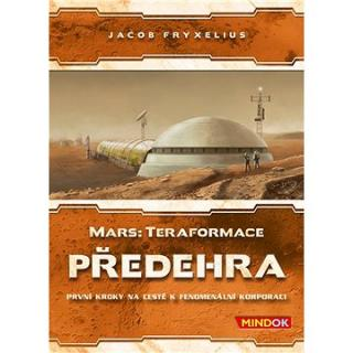 Mars: Teraformace – Předehra