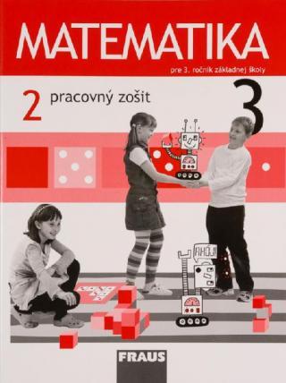 Matematika 3 - Pracovný zošit 2. diel - Hejný Milan